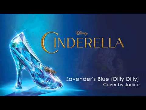 "Lavender's Blue ""Dilly Dilly"" - Cinderella Soundtrack (Cover)"