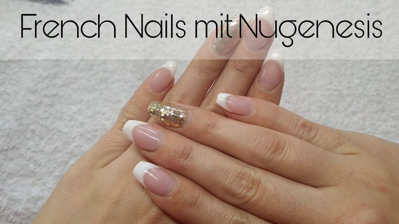 French Nails mit Nugenesis | Dip Nail System - YouTube
