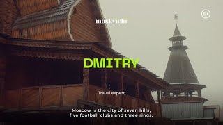 Moskvichi - Dmitry Eskin, travel expert