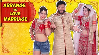 Arrange Marriage vs Love Marriage | BakLol Video