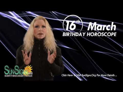 Birthday March 16th Horoscope Personality Zodiac Sign Pisces Astrology