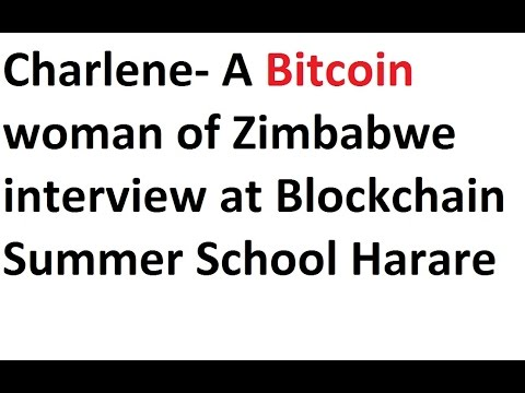 Bitcoin woman of Zimbabwe interview at Blockchain Summer Sch