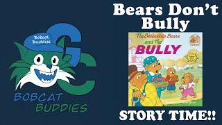 Bobcat Buddies Bears Don't Bully Story Time