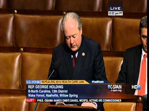 May 16, 2013 - Congressman George Holding Speaks During Obamacare Debate