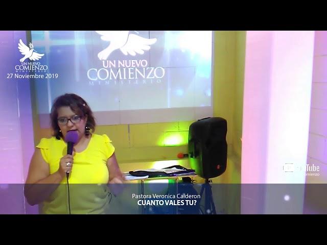 Predica # 129 - CUANTO VALES TU - Pastora Veronica Calderon