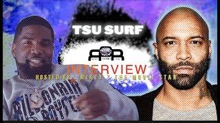 TSU SURF says Joe Budden Is One Of The Best Lyricist