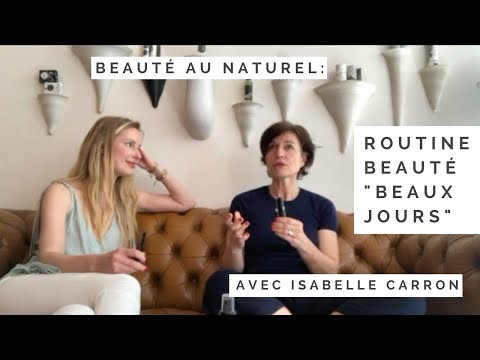 💄Beauté au naturel avec Isabelle Carron d' ABSOLUTION
