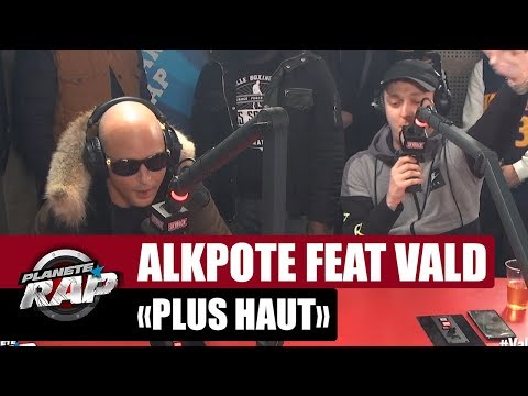 Alkpote 'Plus haut' Feat. Vald #PlanèteRap