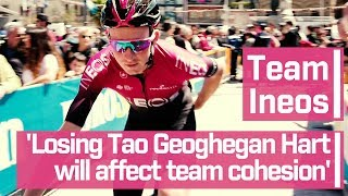 Team Ineos suffers in the Giro d'Italia: 'Losing Tao Geoghegan Hart will affect team cohesion'