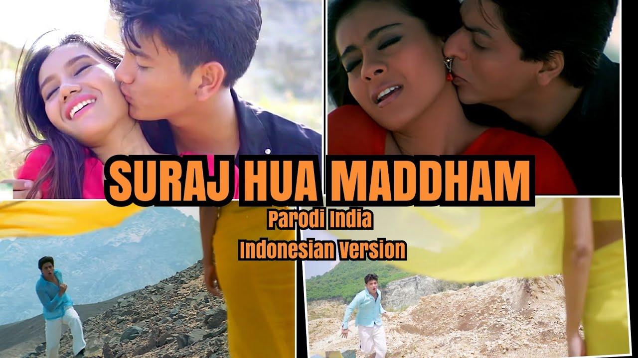 SURAJ HUA MADDHAM - Parodi India Vina Fan Version Recreate - K3G - Shah Rukh Khan Kajol