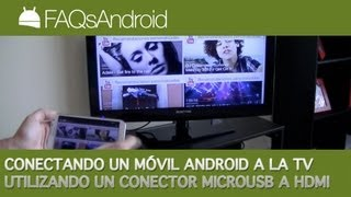 Conectando un móvil Android a la TV con un conector Micro USB a HDM   FAQsAndroid.com