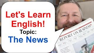 Let's Learn English! Topic: The News