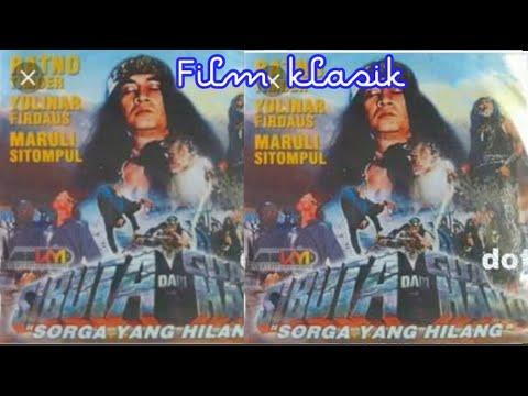 Download Film klasik si BUTA DARI GOA HANTU - SORGA YANG HILANG FULL LAYAR TANCAP