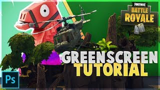 How to Use the Green Screen in Fortnite (Photoshop Tutorial)