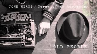 John Hiatt - Old People [Audio Stream]