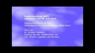 Medikamentensucht im Alter (Deutschlandradio - DLF: Lebenszeit 28.07.13) - Gast Dr. Rüdiger Holzbach