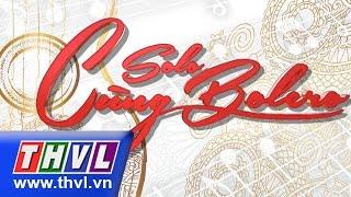 Solo cùng Bolero 2015 - Tập 7 Vòng chung kết 5 Full HD
