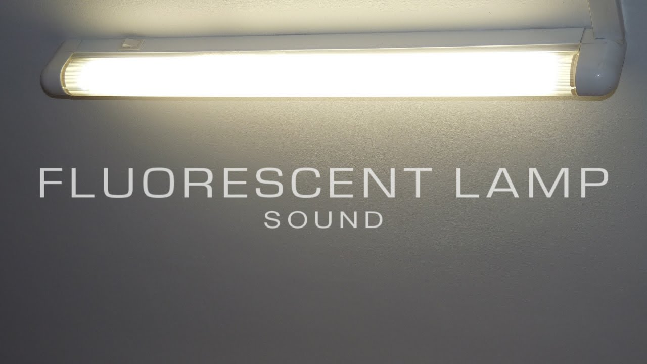 Fluorescent lamp Sound - YouTube