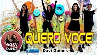 QUERO VOCE - BALLI DI GRUPPO - Davi Gomes - Easydance Coreografia - Latino,  line dance