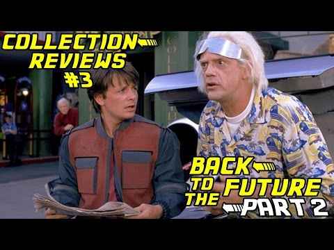 Collection Reviews #3: Back To The Future Part II (1989)