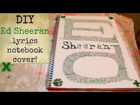 DIY Ed Sheeran lyrics notebook cover