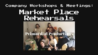 Market Place Rehearsals (with Sound & Lighting)