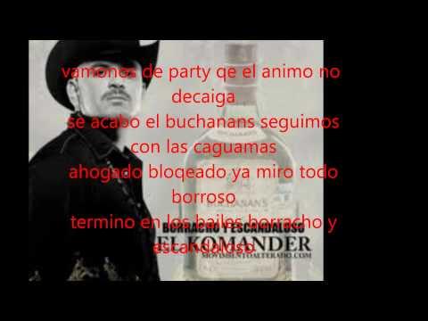 El Komander Borracho Y Escandaloso con letra