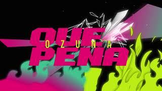 Gambar cover Ozuna - Qué Pena (Audio Oficial)