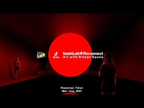 teamLab & TikTok, teamLab Reconnect : Art with Rinkan Sauna Roppongi