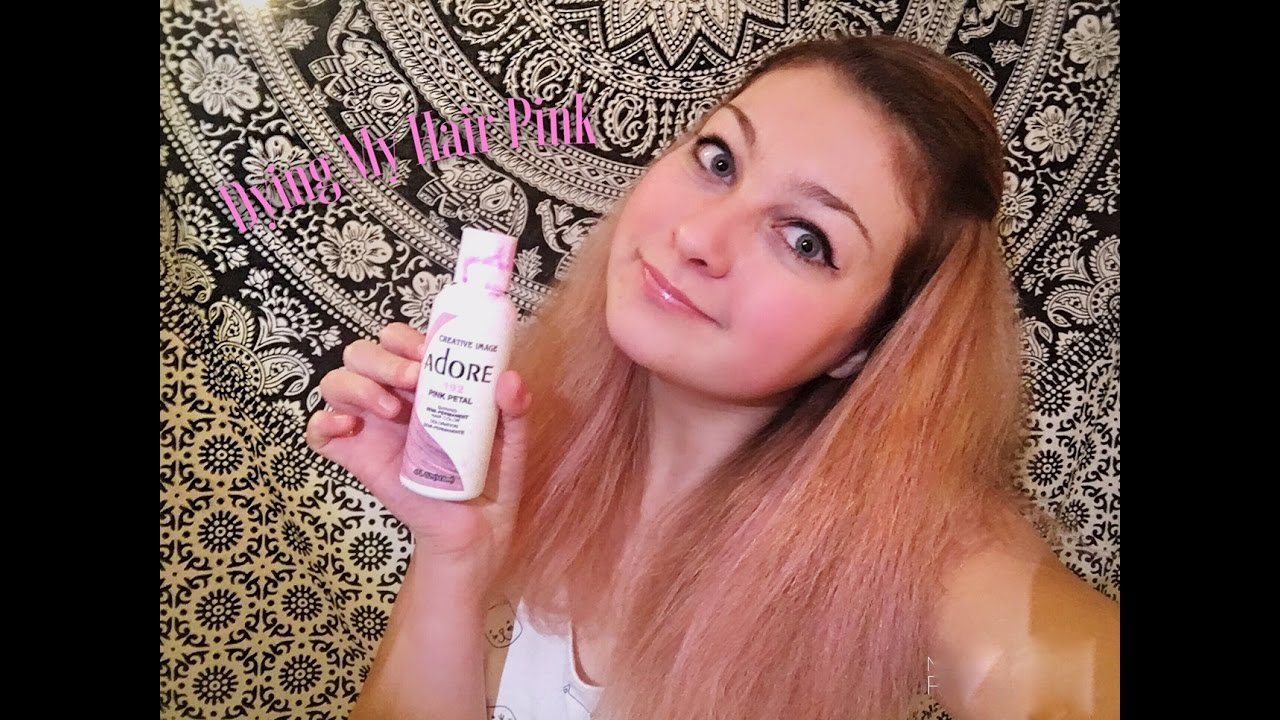 Dying My Hair Pink With Adore Youtube