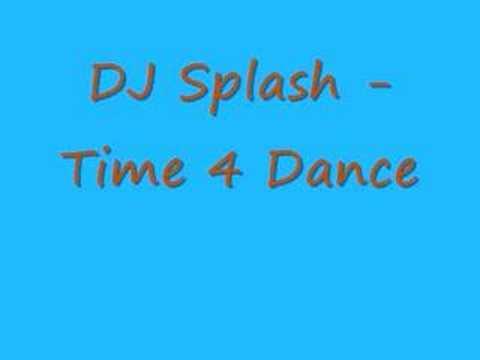 DJ Splash - Time 4 Dance