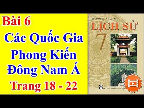 Lịch Sử Lớp 7 Bài 6 – Các Quốc Gia Phong Kiến Đông Nam Á – Trang 18 - 22