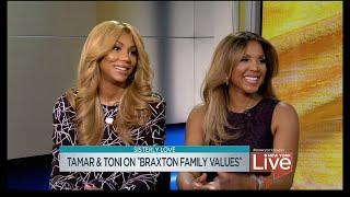 "Tamar & Toni on ""Braxton Family Values"""