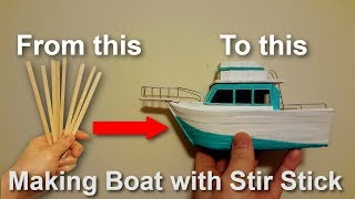 How To Make A Boat With Coffee Stir Sticks Youtube