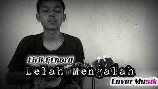 Gambar cover kunci lagu ukulele termudah  - Lelah Mengalah