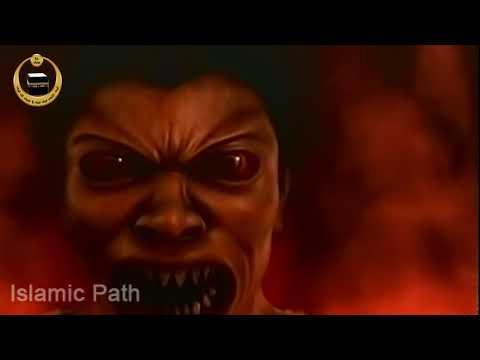 Dozakh Ka Azab Aur (Khofnaak Manzar)Jahannam Ki Aag, Dozakh Ke Halat (Hellfire) -Part 2