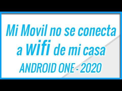 Mi Movil No Se Conecta A Wifi De Mi Casa Con Android ONE   SOLUCION 2020