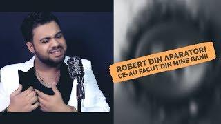 Robert din Aparatori - Ce-au facut din mine banii Botez Marius Buza