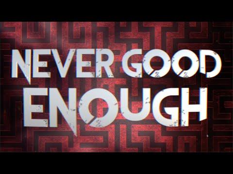 Citizen Soldier - Never Good Enough (Official Lyric Video)