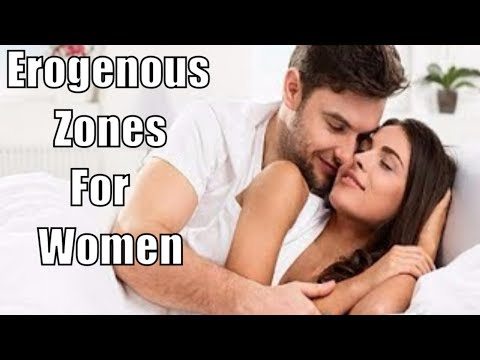Erogenous Zones For Women | More Than 7 Erogenous Zones Of A Woman  Every Man Needs To Know