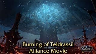 The Burning Of Teldrassil - Alliance Movie