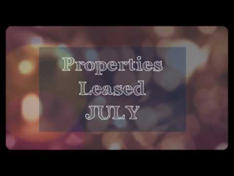 Properties Leased in July 2017 by Independence Capital Property Management