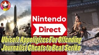 Nintendo Direct April, Division 2 Removes Offensive Word, Journalist Cheated to Beat Game