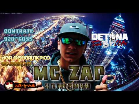 MC ZAP SE TU QUER OSTENTACAO Travel Video