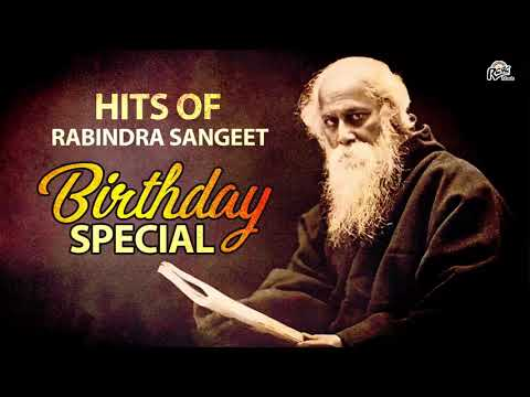Birthday Special : Top Hits Of Rabindra Sangeet | Collection Of Tagore Songs | Bangla Songs 2018