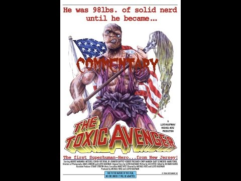 The Toxic Avenger 1984 Troma Horror comedy Movie Review Commentary