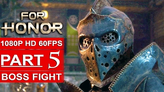 FOR HONOR Gameplay Walkthrough Part 5 Campaign [1080p HD 60FPS PC] - No Commentary BOSS FIGHT