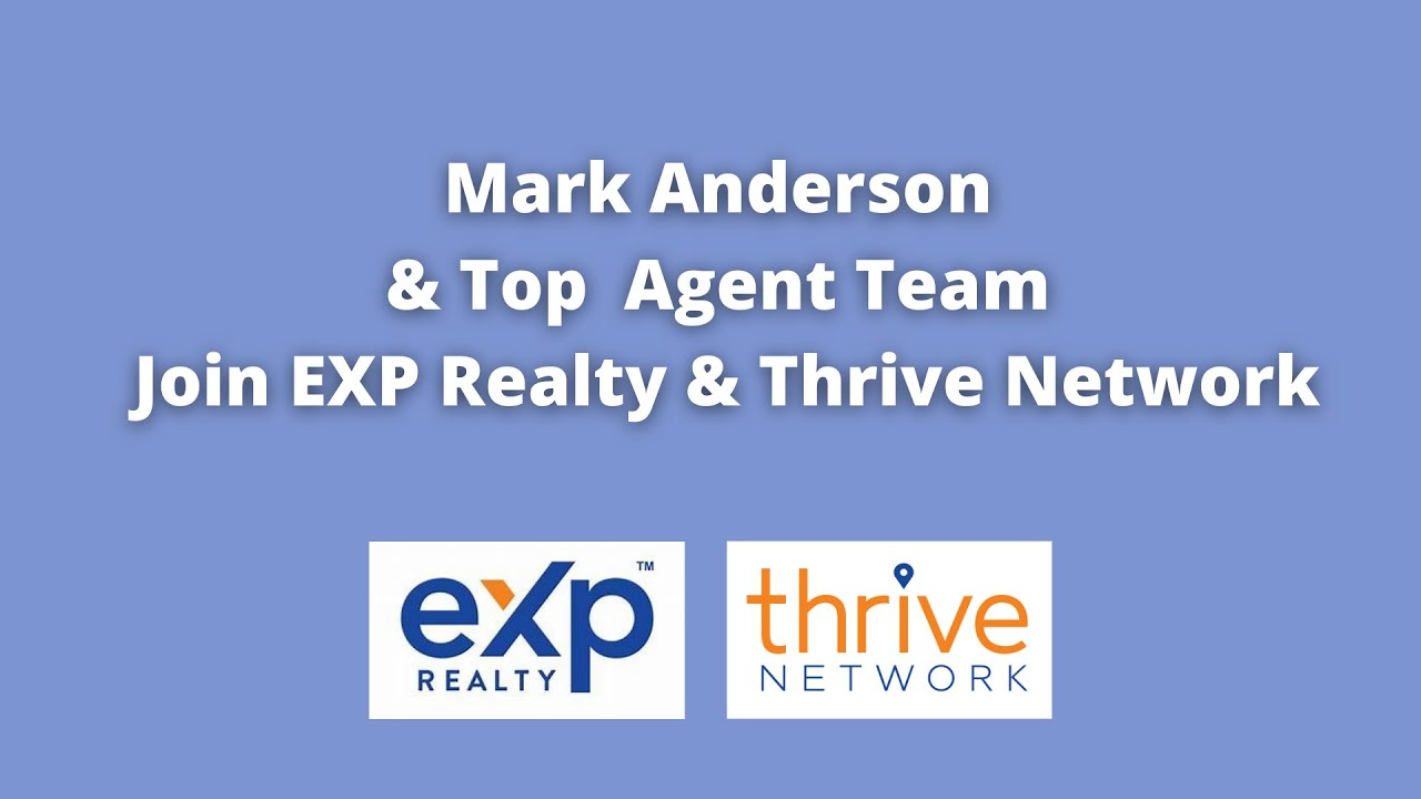 #1 Agent in Spokane, Mark Anderson, Joins Thrive Network & eXp Realty