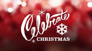 Celebrate Christmas 2020!