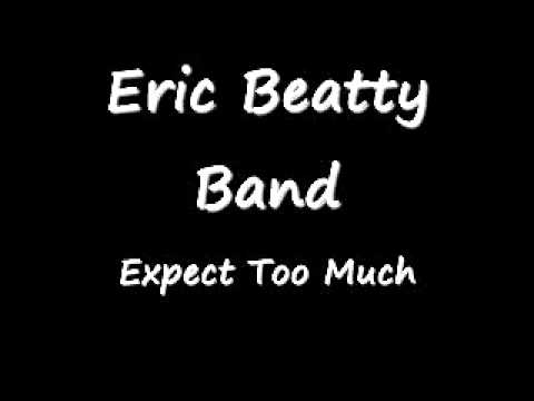 Eric Beatty Band  Expect Too Much 0001